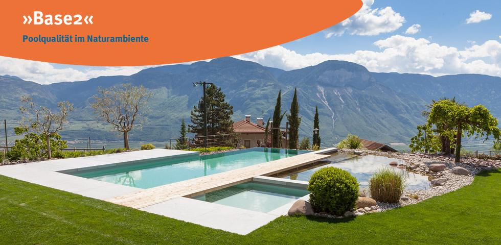 Base 2 biete Poolqualität in Naturambiente und gehört zur Produktionslinie des Herstellers blueBase